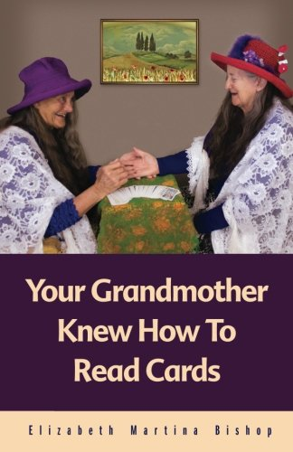 Your Grandmother Knew How To Read Cards