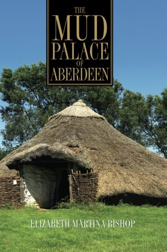 The Mud Palace of Aberdeen