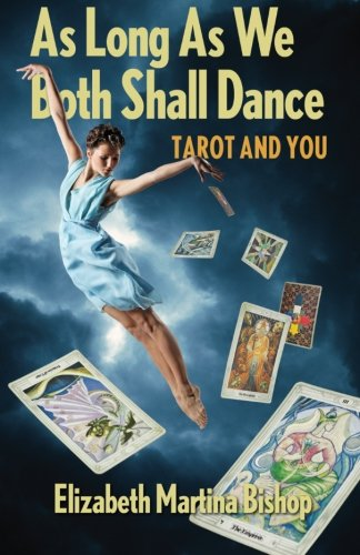 As Long As We Both Shall Dance: Tarot and You