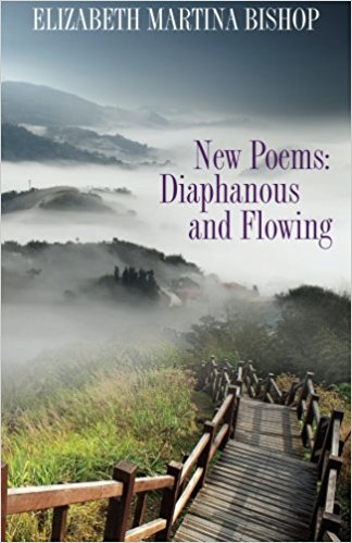 New Poems: Diaphanous and Flowing