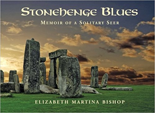 Stonehenge Blues: Memoir of a Solitary Seer